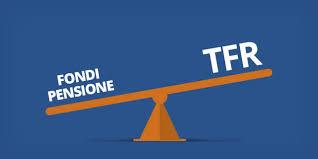 Fondo pensione? Meglio del TFR. Si può guadagnare di più (anche il 50% in dieci anni) e il fisco è più leggero.